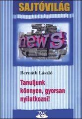TANULJUNK KÖNNYEN, GYORSAN NYILATKOZNI! (2001)