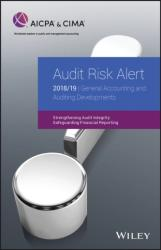 Audit Risk Alert: General Accounting and Auditing Developments 2018/19 (ISBN: 9781948306294)