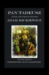 Pan Tadeusz - Adam Mickiewicz (ISBN: 9781945430916)