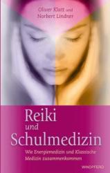 Reiki und Schulmedizin (2006)