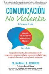 Comunicacion no Violenta - Un Lenguaje de vida (ISBN: 9781934336199)