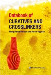 Databook of Curatives and Crosslinkers (ISBN: 9781927885499)