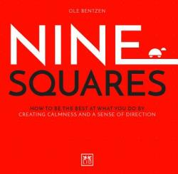 Nine Squares - How to be the best at what you do by creating calmness and a sense of direction (ISBN: 9781912555208)