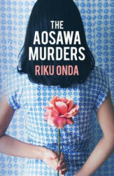 Aosawa Murders - Riku Onda, Alison Watts (ISBN: 9781912242245)