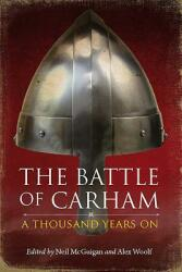 Battle of Carham - A Thousand Years On (ISBN: 9781910900246)