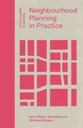 Neighbourhood Planning in Practice (ISBN: 9781848222830)