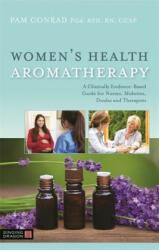Women's Health Aromatherapy - Pam Conrad (ISBN: 9781848194250)