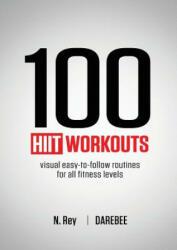 100 HIIT Workouts - N Rey (ISBN: 9781844810161)