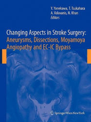 Changing Aspects in Stroke Surgery: Aneurysms, Dissection, Moyamoya Angiopathy and EC-IC Bypass (2010)