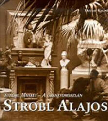 STROBL ALAJOS - A GRÁNITOROSZLÁN (2003)