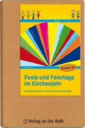 Feste und Feiertage im Kirchenjahr, Klasse 3/4 - Aline Kurt (2011)