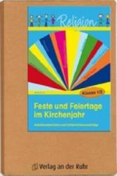 Feste und Feiertage im Kirchenjahr - Klasse 1/2 (2011)