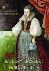 Báthory Erzsébet magánélete (2009)