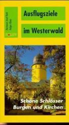 Ausflugsziele im Westerwald (2003)