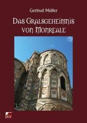 Das Gralsgeheimnis von Monreale (2011)