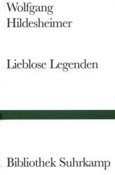 Lieblose Legenden (ISBN: 9783518010846)