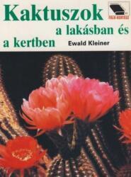 Kaktuszok a lakásban és a kertben (2005)