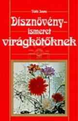 Dísznövényismeret virágkötőknek (2000)