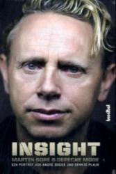 Insight - Martin Gore und Depeche Mode - André Boße, Dennis Plauk (2010)