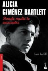 Donde nadie te encuentre - Alicia Giménez-Bartlett (2012)