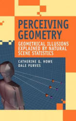 Perceiving Geometry - Geometrical Illusions Explained by Natural Scene Statistics (2005)