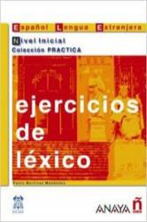 Ejercicios de léxico. Nivel Inicial - Pablo Martinez Menendez (2006)