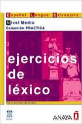 Ejercicios de léxico. Nivel Medio - Pablo Martinez Menendez (2006)