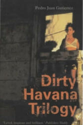 Dirty Havana Trilogy (2002)
