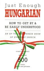 Just enough hungarian (2005)