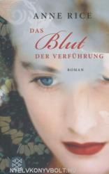 Anne Rice: Das Blut der Verführung (2008)
