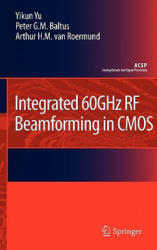 Integrated 60GHz RF Beamforming in CMOS (2011)