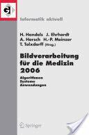 Bildverarbeitung Fur Die Medizin 2006 (2006)