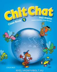 Chit Chat 1: Class Book - O. Shipton (2008)