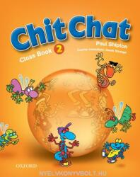 Chit Chat: 2: Class Book - O. Shipton (2003)