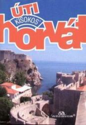 Horvát úti kisokos (2007)