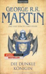 George R. R. Martin: Das Lied von Eis und Feuer 8: Die dunkle Königin (2012)