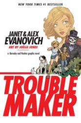 Troublemaker: A Barnaby And Hooker Graphic Novel - Alex Evanovich (2011)
