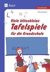 Viele klitzekleine Tafelspiele fr die Grundschule (2002)
