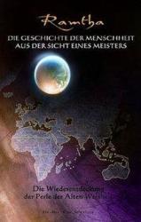 Die Geschichte der Menschheit aus der Sicht eines Meisters. Ramtha (schwarz). Tl. 1 - amtha (2004)