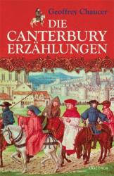 Die Canterbury-Erzählungen - Geoffrey Chaucer, Adolf von Düring (2008)