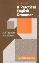 Practical English Grammar - A. J. Thomson, A. V. Martinet (2006)