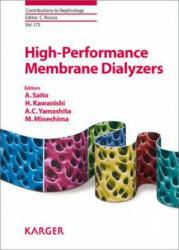 High-Performance Membrane Dialyzers - A. Saito, H. Kawanishi, A. C. Yamashita, M. Mineshima (2011)