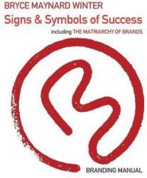 Signs Symbols of Success: Branding Manual (ISBN: 9781796782509)