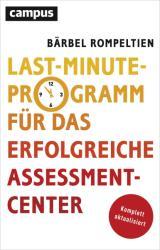 Last Minute Programm fr das erfolgreiche Assessment Center (2007)