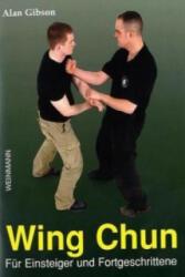 Wing Chun für Einsteiger und Fortgeschrittene - Alan Gibson (2009)