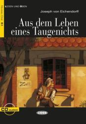 Aus dem Leben eines Taugenichts. Mit Audio-CD (2009)