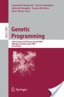 Genetic Programming - 12th European Conference, EuroGP 2009 Tubingen, Germany, April, 15-17, 2009 Proceedings (2009)