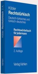 Rechtstürkisch - Gerhard Köbler, Köksal Baltaci (2011)