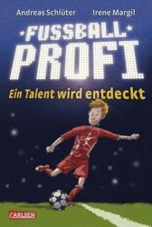 Fuballprofi 01: Ein Talent wird entdeckt (2012)