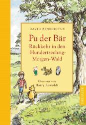 Pu der Bär, Rückkehr in den Hundertsechzig-Morgen-Wald - David Benedictus, Harry Rowohlt, Alan A. Milne (2009)